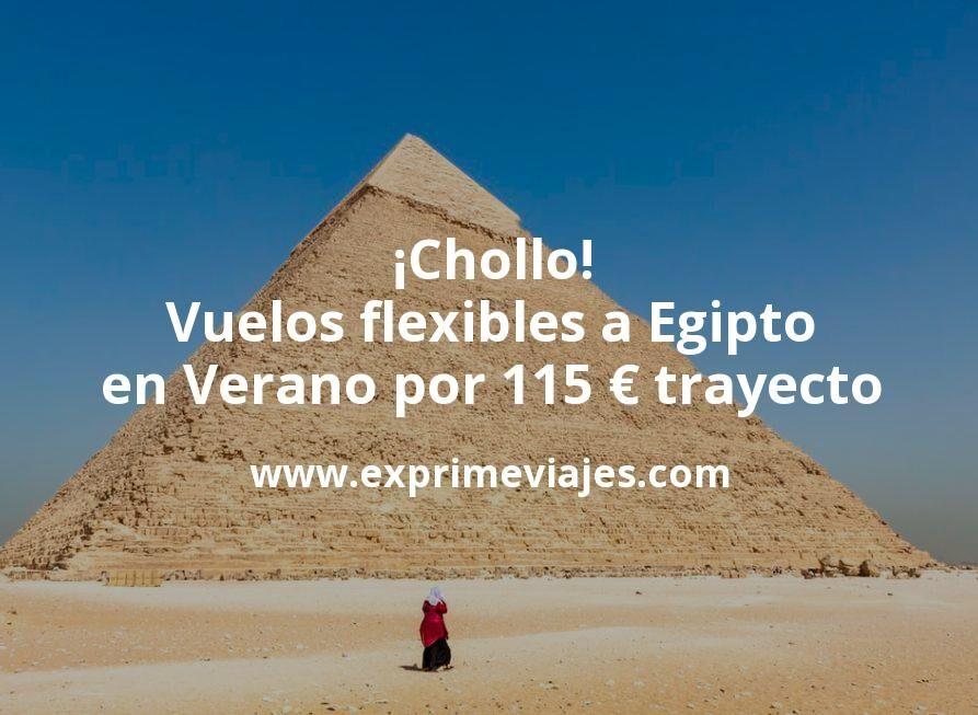¡Chollo! Vuelos flexibles a Egipto en Verano por 115euros trayecto