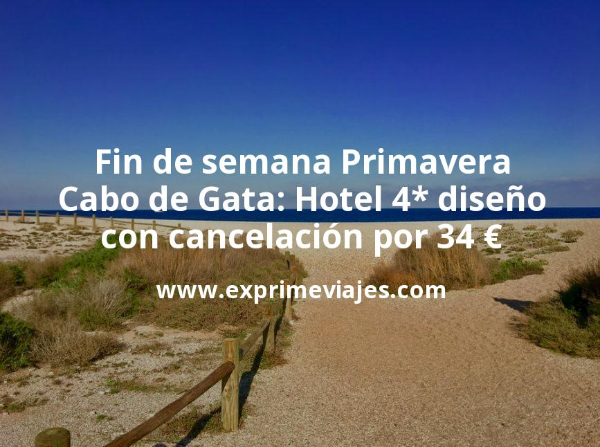 Fin de semana Primavera Cabo de Gata: Hotel 4* diseño con cancelación por 34€ p.p/noche