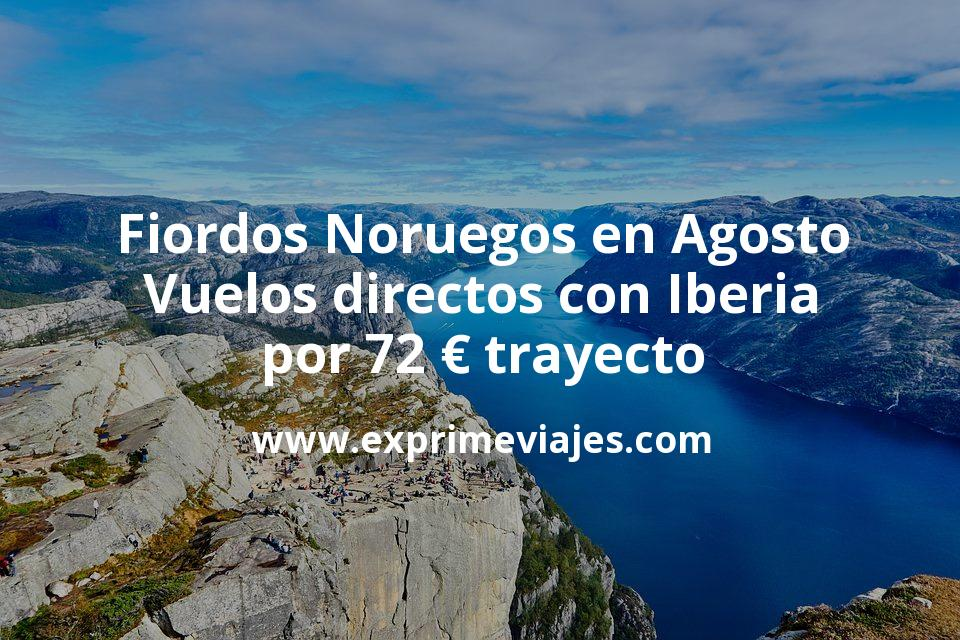 Fiordos Noruegos en Agosto: Vuelos directos con Iberia por 72euros trayecto