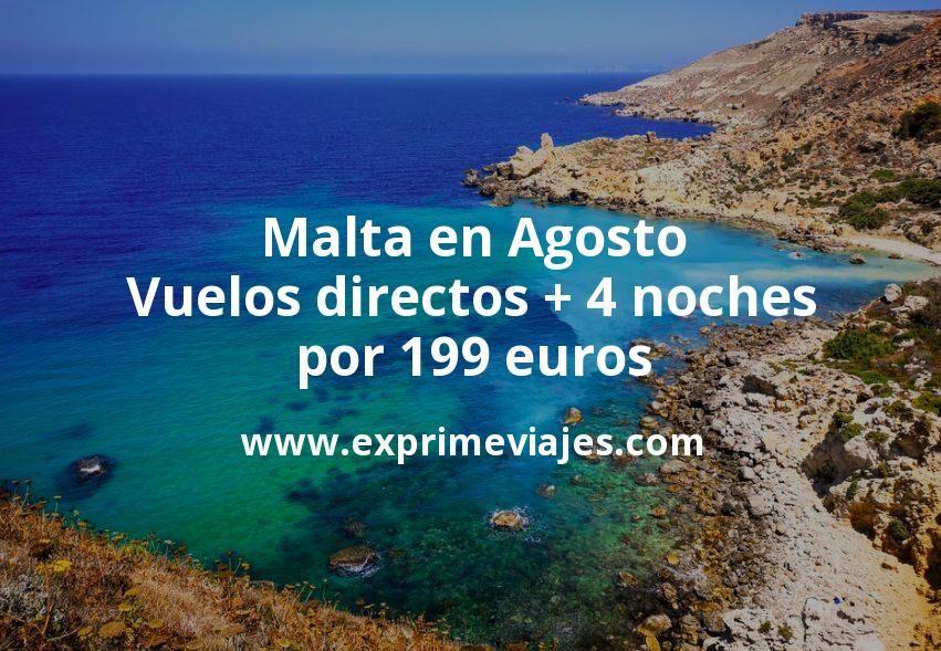¡Wow! Malta en Agosto: Vuelos directos + 4 noches por 199euros