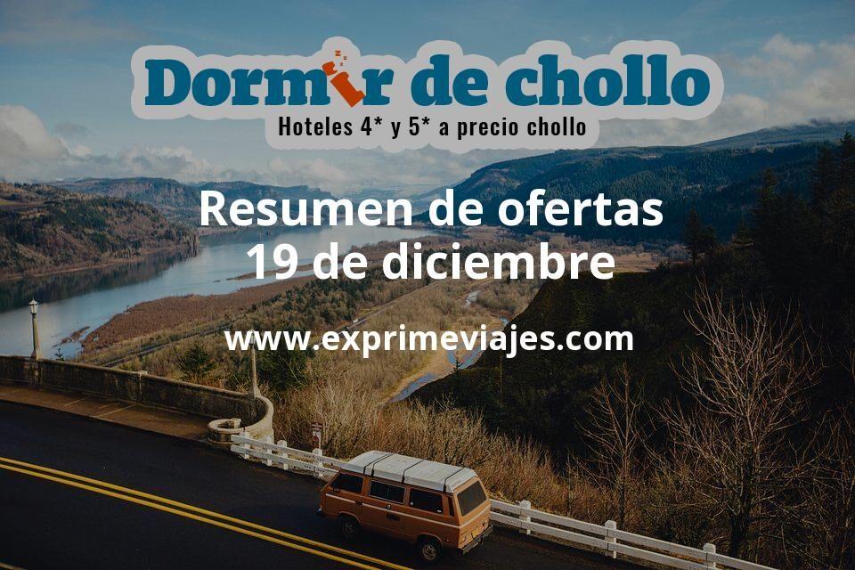Resumen de ofertas de Dormir de Chollo – 19 de diciembre