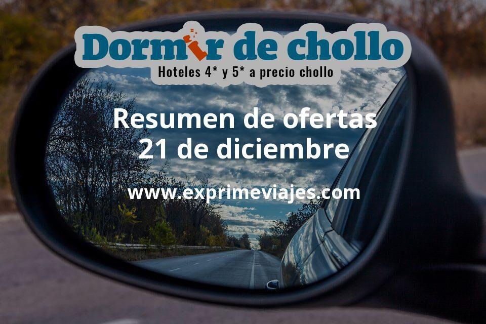 Resumen de ofertas de Dormir de Chollo – 21 de diciembre