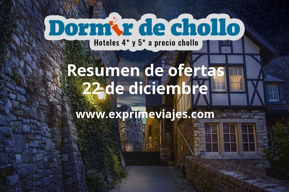 Resumen de ofertas de Dormir de Chollo – 22 de diciembre