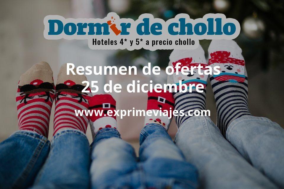 Resumen de ofertas de Dormir de Chollo – 25 de diciembre