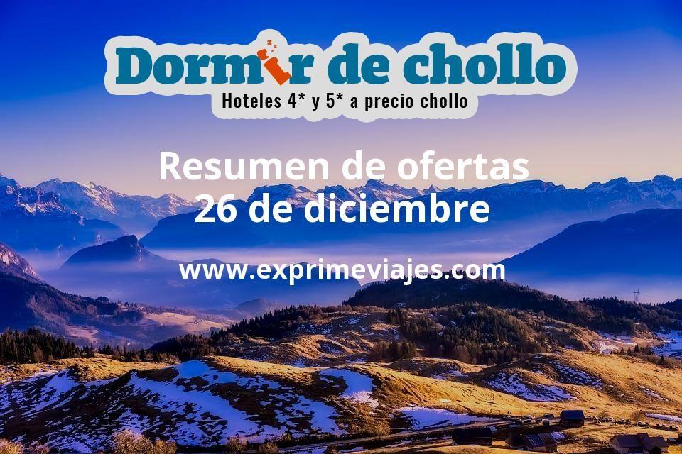 Resumen de ofertas de Dormir de Chollo – 26 de diciembre