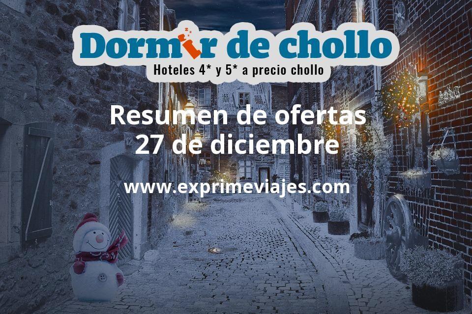 Resumen de ofertas de Dormir de Chollo – 27 de diciembre