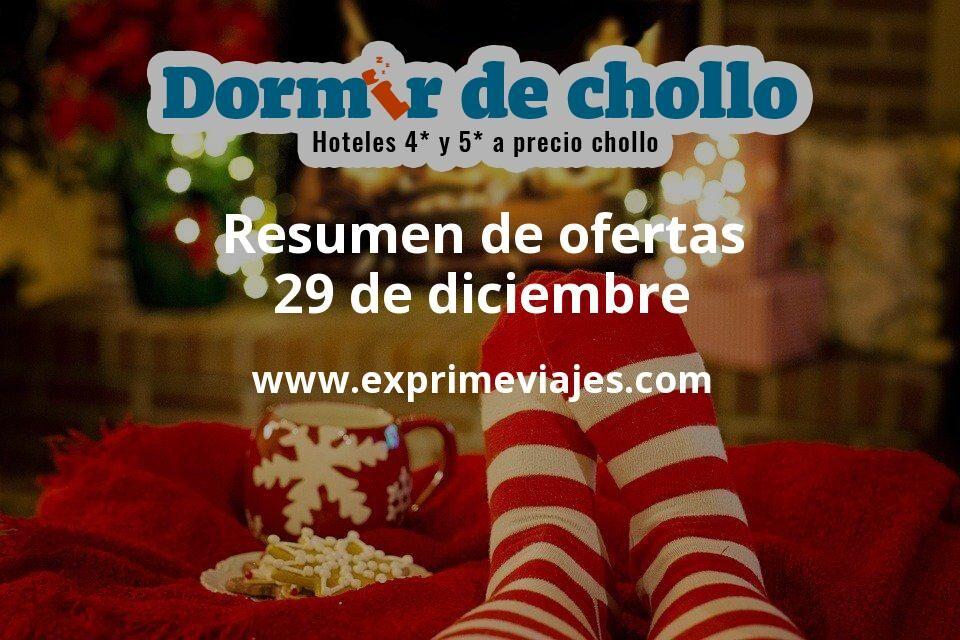 Resumen de ofertas de Dormir de Chollo – 29 de diciembre
