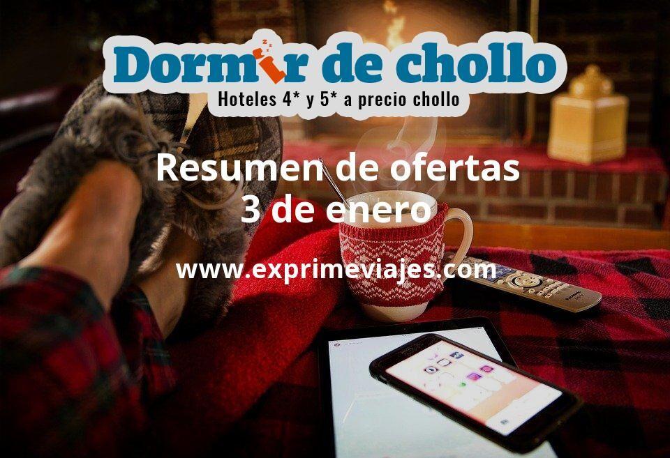 Resumen de ofertas de Dormir de Chollo – 3 de enero