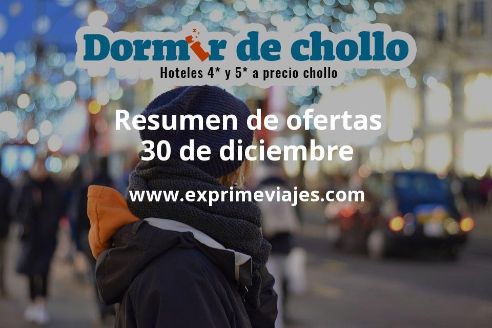 Resumen de ofertas de Dormir de Chollo – 30 de diciembre
