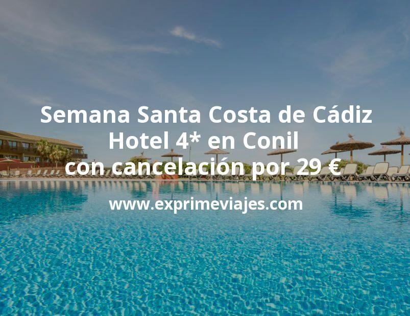 Semana Santa Costa de Cádiz: Hotel 4* en Conil con cancelación por 29€ p.p/noche