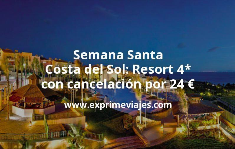 Semana Santa Costa del Sol: Resort 4* con cancelación por 24€ p.p/noche