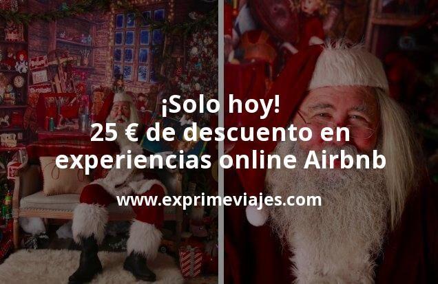 ¡Solo hoy! 25euros de regalo de Airbnb en experiencias online