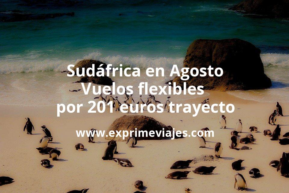 ¡Wow! Sudáfrica en Agosto: Vuelos flexibles por 201euros trayecto