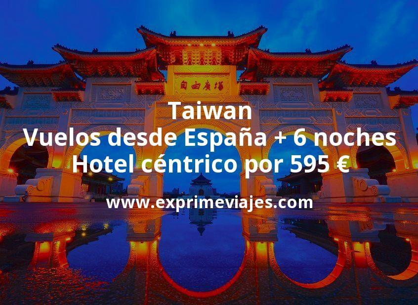 ¡Wow! Taiwan: Vuelos desde España + 6 noches hotel céntrico por 595euros