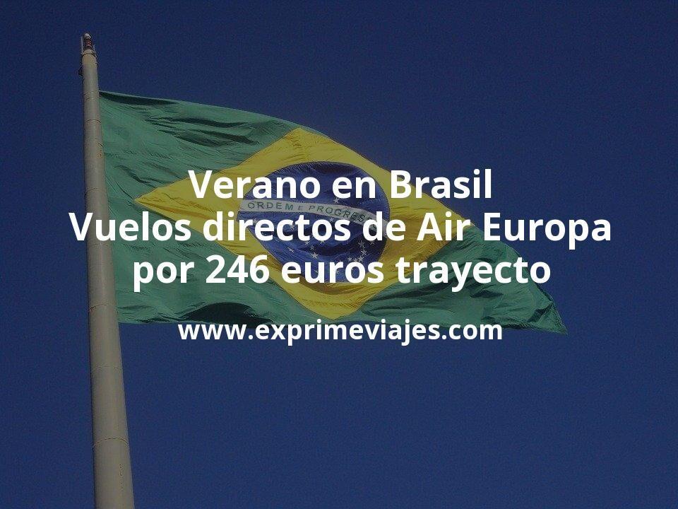Verano en Brasil: Vuelos directos de Air Europa por 246euros trayecto