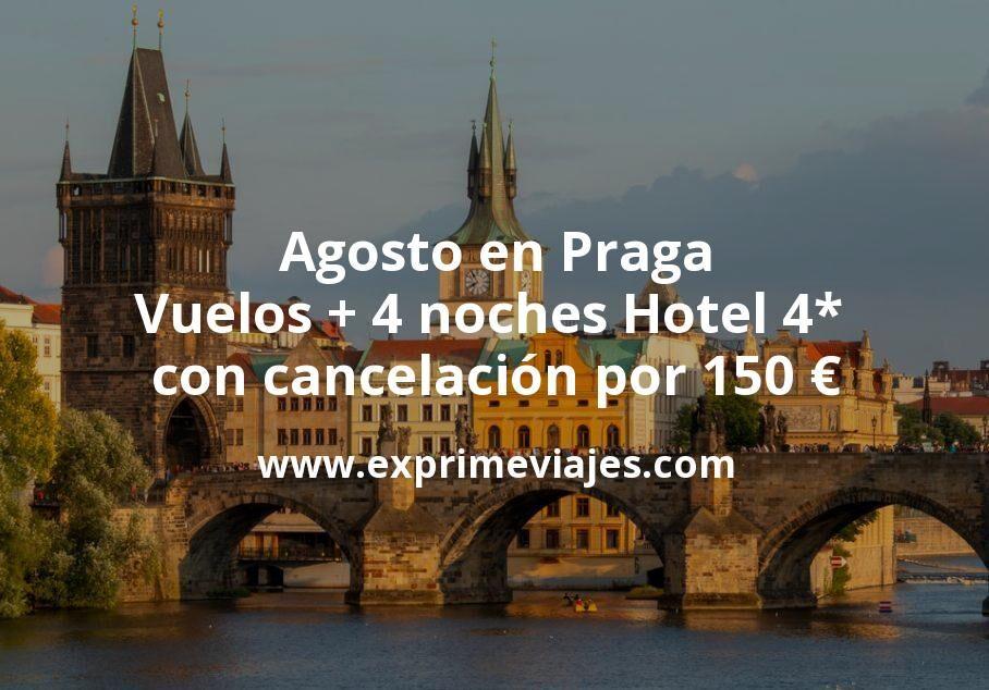 Agosto en Praga: Vuelos + 4 noches Hotel 4* con cancelación por 150euros