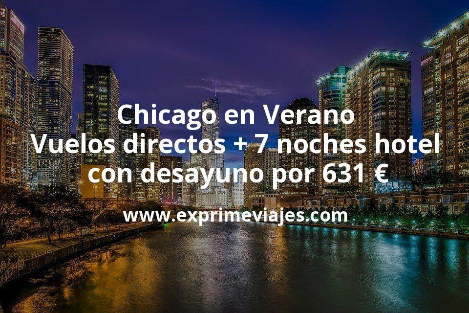 Chicago en Verano: Vuelos directos + 7 noches hotel centro con desayuno por 631euros