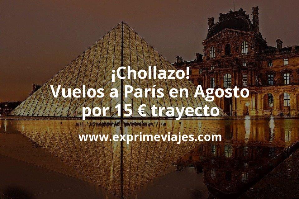 ¡Chollazo! Vuelos a París en Agosto por 15euros trayecto
