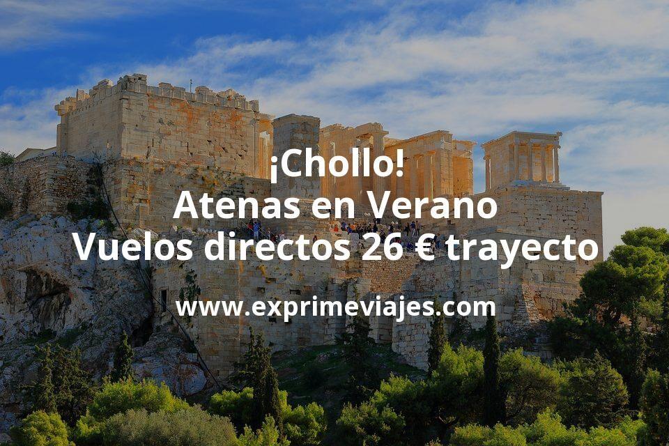 ¡Chollo! Atenas en Verano: Vuelos directos por 26euros trayecto