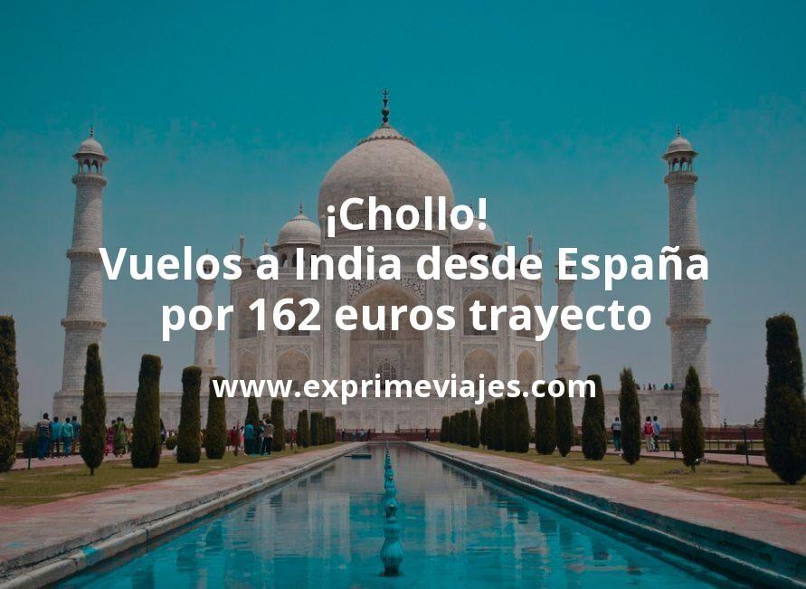 ¡Chollo! Vuelos a India desde España por 162euros trayecto