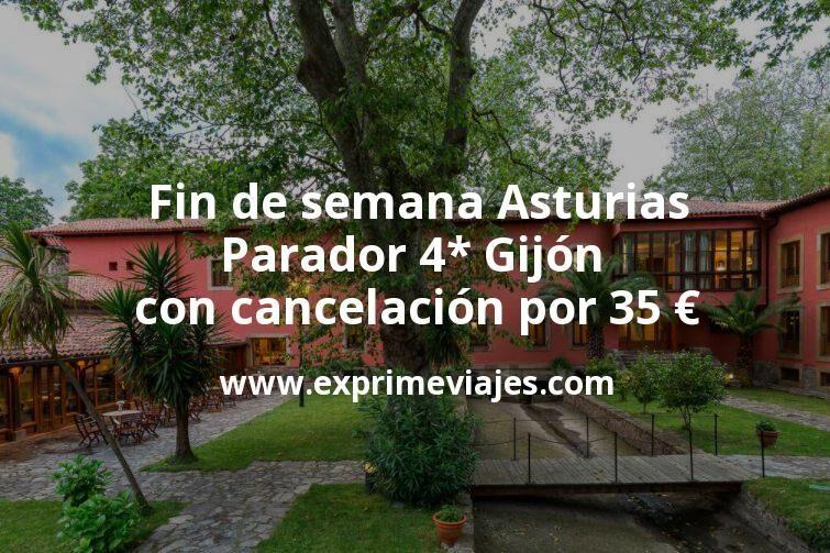 Fin de semana Asturias: Parador 4* Gijón con cancelación por 35€ p.p/noche