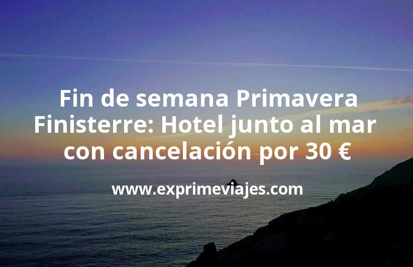 Fin de semana Primavera en Finisterre: Hotel junto al mar con cancelación por 30€ p.p/noche