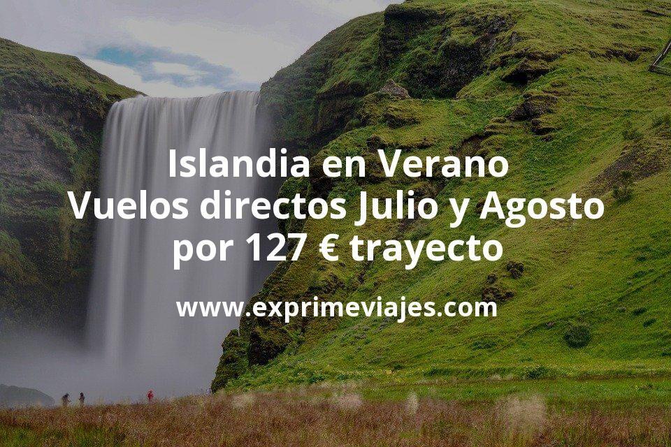 Islandia en Verano: Vuelos directos Julio y Agosto por 127euros trayecto