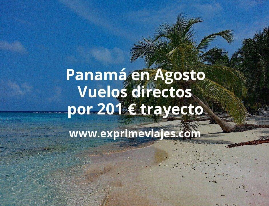 ¡Chollo! Panamá en Agosto: Vuelos directos por 201euros trayecto