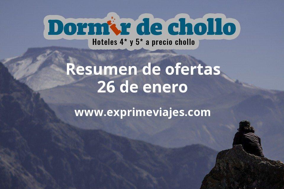 Resumen de ofertas de Dormir de Chollo – 26 de enero