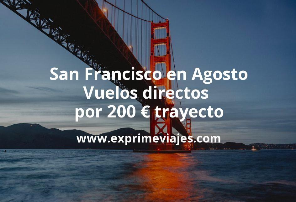 Costa Oeste EEUU en Agosto: Vuelos directos por 200€ trayecto