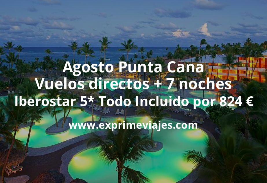 Agosto Punta Cana: Vuelos directos + 7 noches Iberostar 5* Todo Incluido por 824€