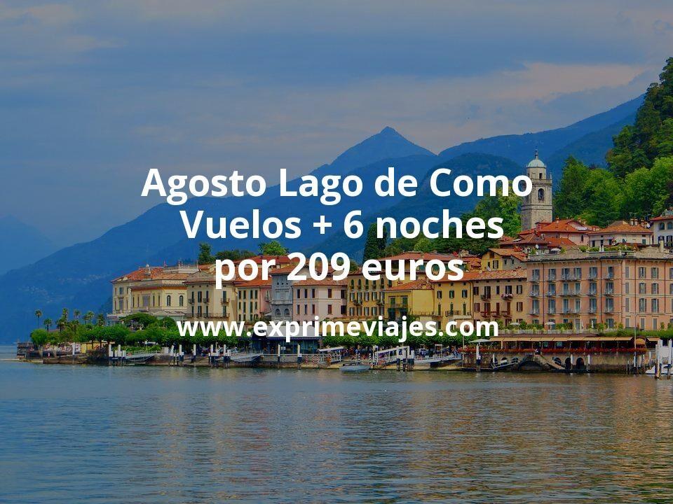 ¡Wow! Agosto en Lago de Como: Vuelos + 6 noches por 209euros