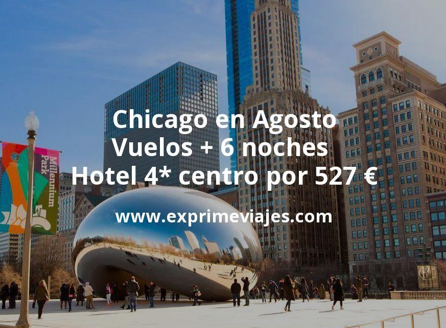 ¡Chollo! Chicago en Agosto: Vuelos + 6 noches hotel 4* en el centro por 527euros