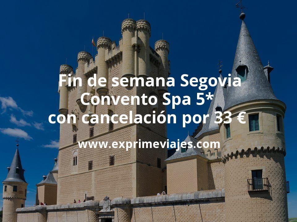 ¡Chollo! Fin de semana Segovia: Convento Spa 5* con cancelación por 33€ p.p/noche