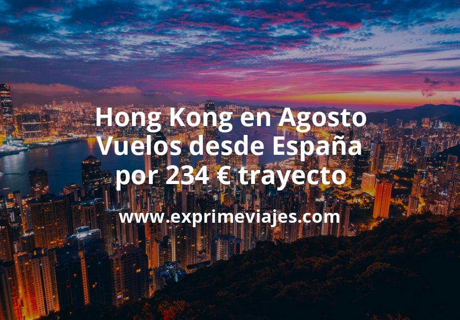 ¡Wow! Hong Kong en Agosto: Vuelos desde España por 234euros trayecto