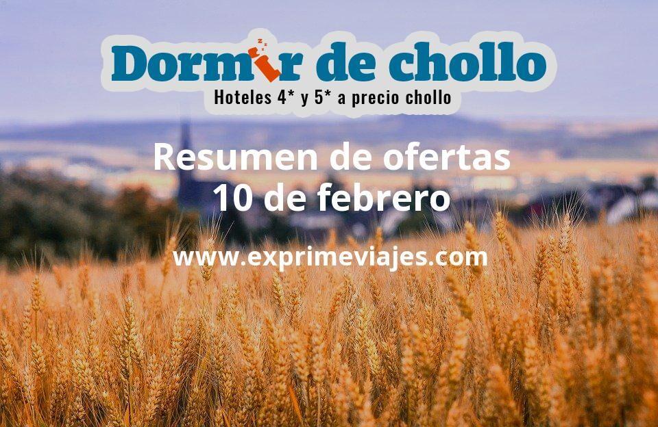 Resumen de ofertas de Dormir de Chollo – 10 de febrero