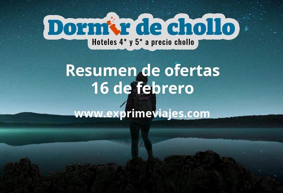 Resumen de ofertas de Dormir de Chollo – 16 de febrero