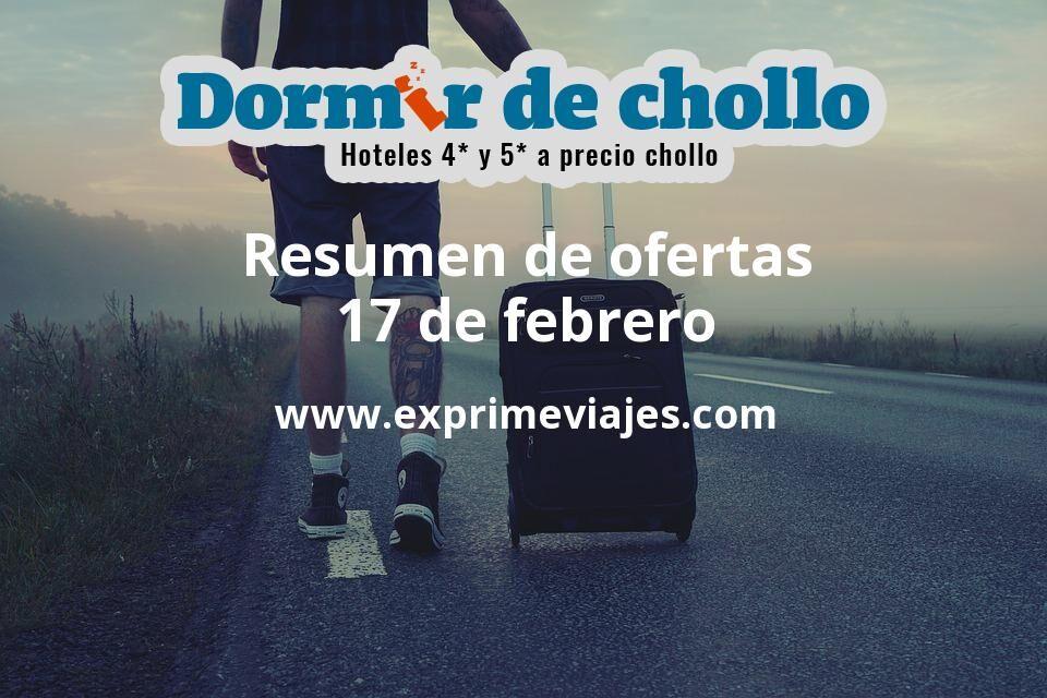 Resumen de ofertas de Dormir de Chollo – 17 de febrero