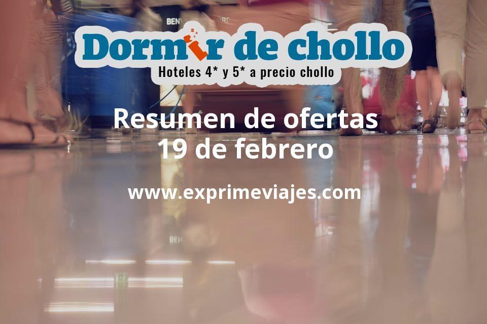 Resumen de ofertas de Dormir de Chollo – 19 de febrero