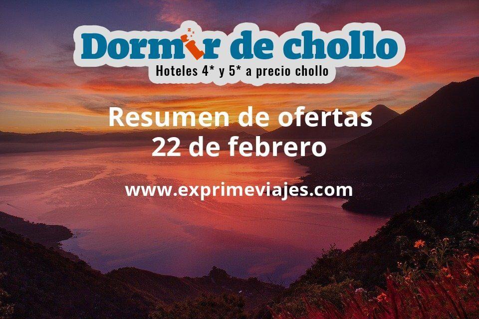 Resumen de ofertas de Dormir de Chollo – 22 de febrero