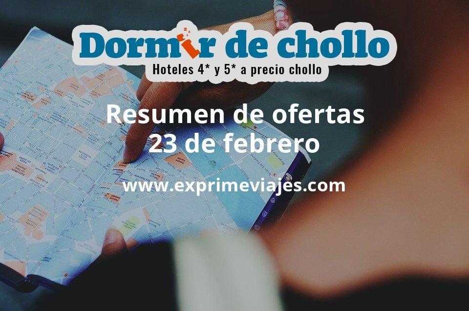 Resumen de ofertas de Dormir de Chollo – 23 de febrero