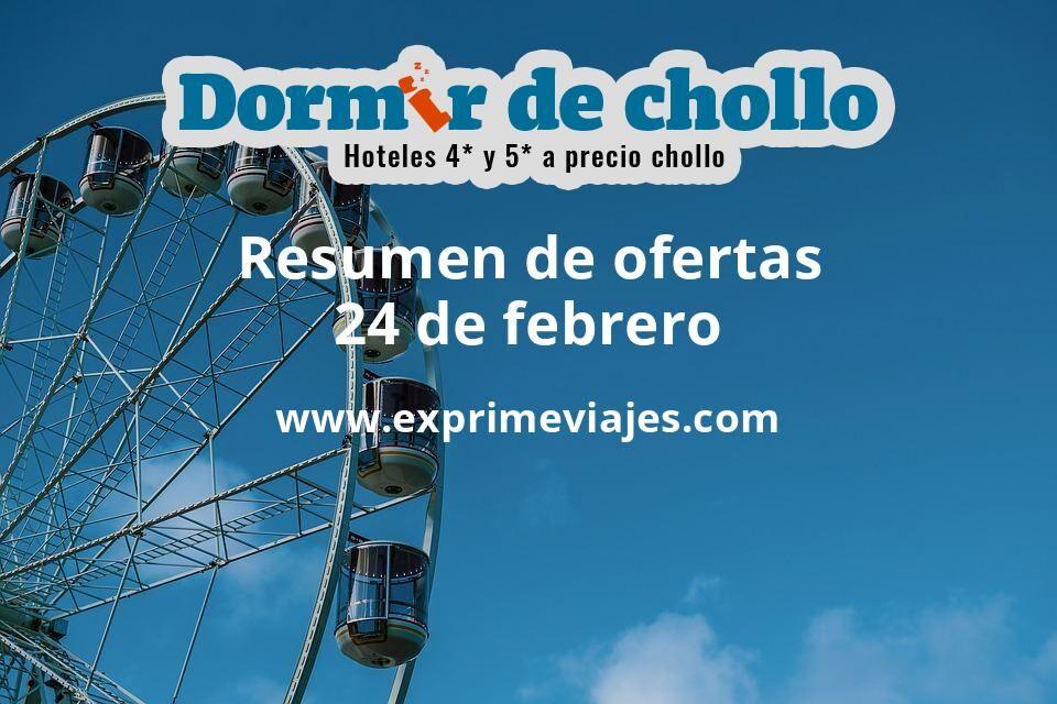 Resumen de ofertas de Dormir de Chollo – 24 de febrero
