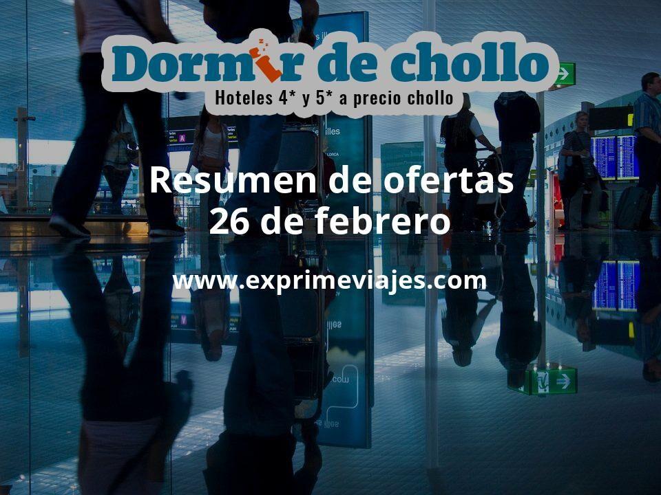 Resumen de ofertas de Dormir de Chollo – 26 de febrero