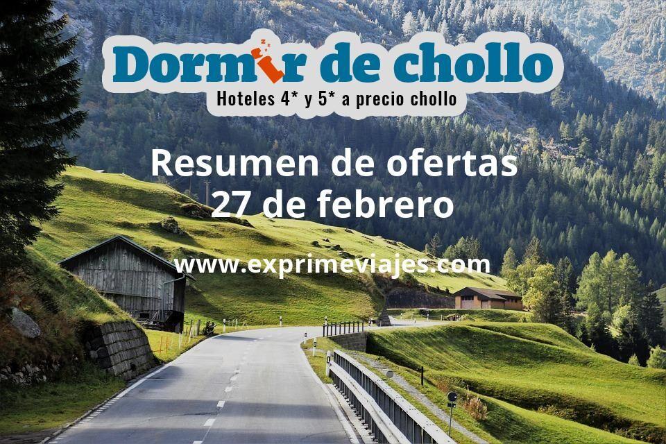 Resumen de ofertas de Dormir de Chollo – 27 de febrero