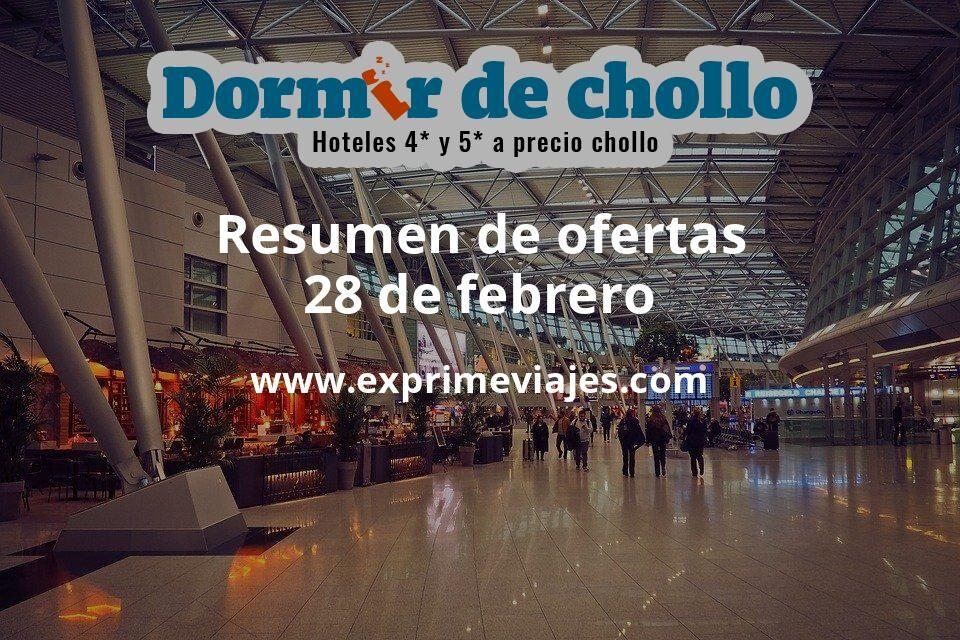 Resumen de ofertas de Dormir de Chollo – 28 de febrero
