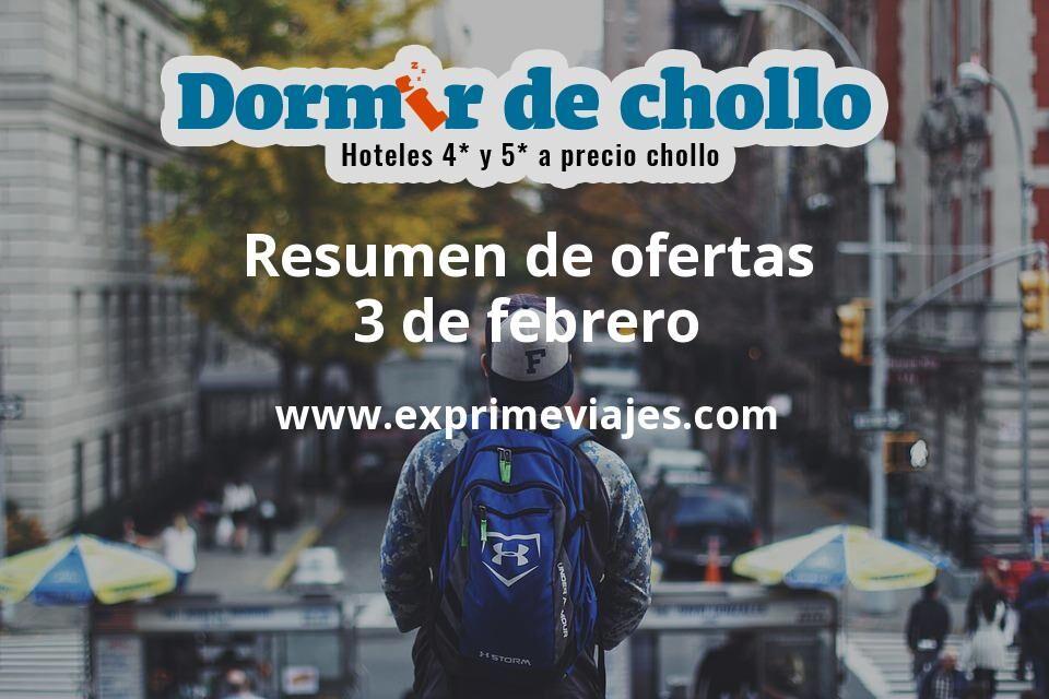 Resumen de ofertas de Dormir de Chollo – 3 de febrero