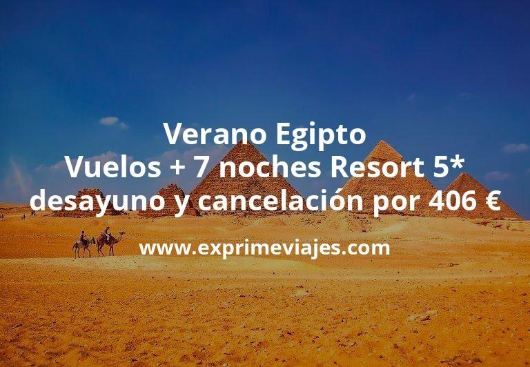 Verano en Egipto: Vuelos + 7 noches Resort 5* con desayuno y cancelación por 406euros
