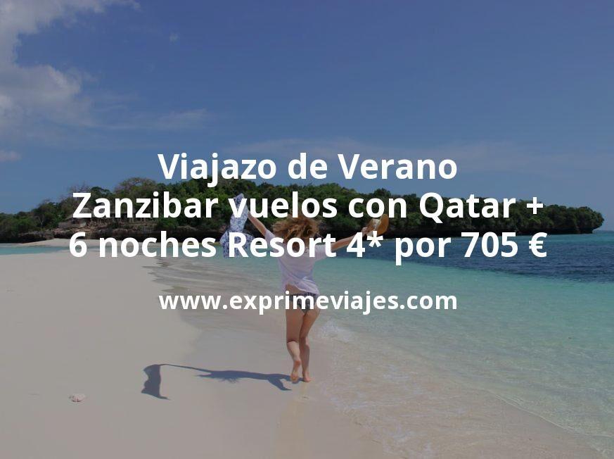 Viajazo de Verano: Zanzibar vuelos con Qatar + 6 noches Resort 4* por 705euros