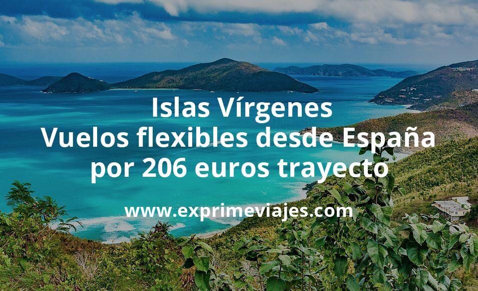 ¡Wow! Vuelos flexibles a Islas Vírgenes desde España por 206euros trayecto