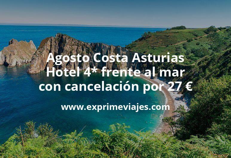 ¡Chollazo! Agosto Costa Asturias: Hotel 4* frente al mar con cancelación por 27€ p.p/noche